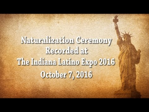 Indianapolis Naturalization Ceremony, Indiana Latino Expo 10/7/16