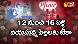 Health Canada Announces Approval of Pfizer COVID-19 Vaccine for Children 12 | Sakshi TV