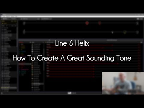 Line 6 Helix - How To Create A Great Tone...