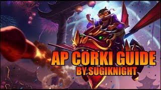 League Of Legends - AP Corki Guide