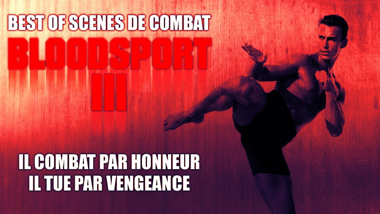 Download BLOODSPORT 3 - Best of scènes de combat - VF