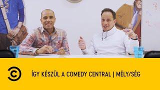 Így készül a Comedy Central   Mélység