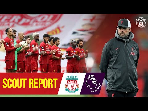 Scout Report | Liverpool v Manchester United | Premier League