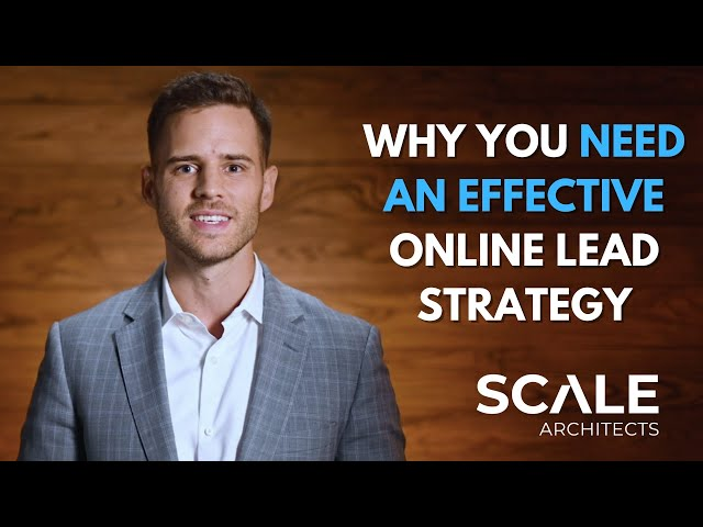 Why you need an effective online lead strategy