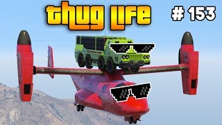 GTA 5 THUG LIFE AND FUNNY MOMENTS (WINS, STUNTS AND FAILS #153)
