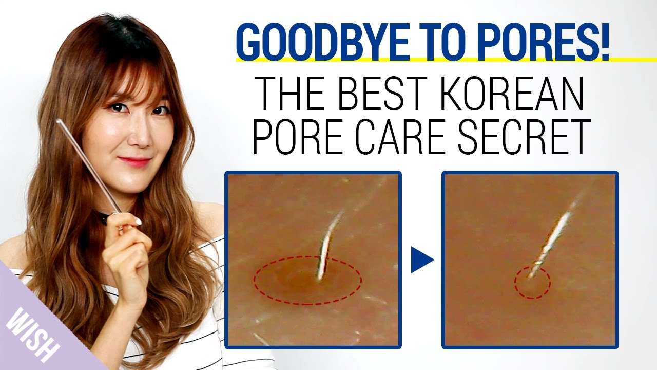 Korean Pore Care Secret With The Best Pore Minimizing Products