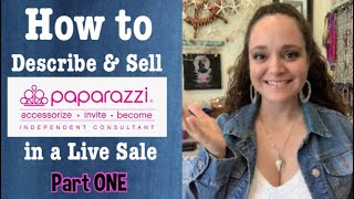 How to describe Paparazzi Accessories jewelry in a Live Sale Part ONE!