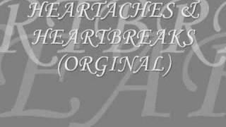 HEARTACHES & HEARTBREAKS (ORGINAL)