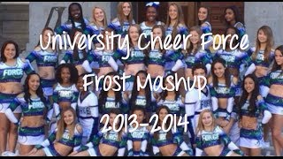 University Cheer Force Frost Mashup 2013-2014! Thumbnail