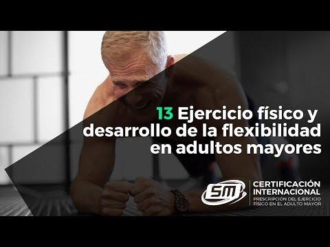 Ejercicio físico y desarrollo de la flexibilidad en adultos mayores