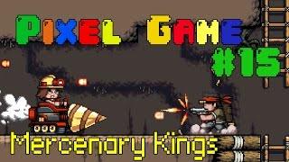 Pixel Game 15 Mercenary Kings Безумные перестрелки