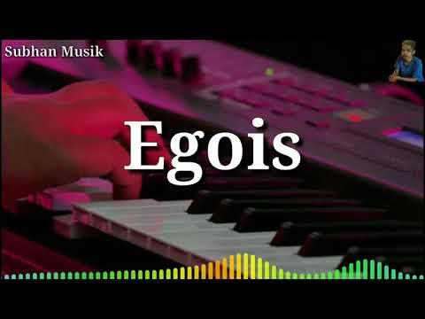 Lagu Dangdut Elekton - Egois