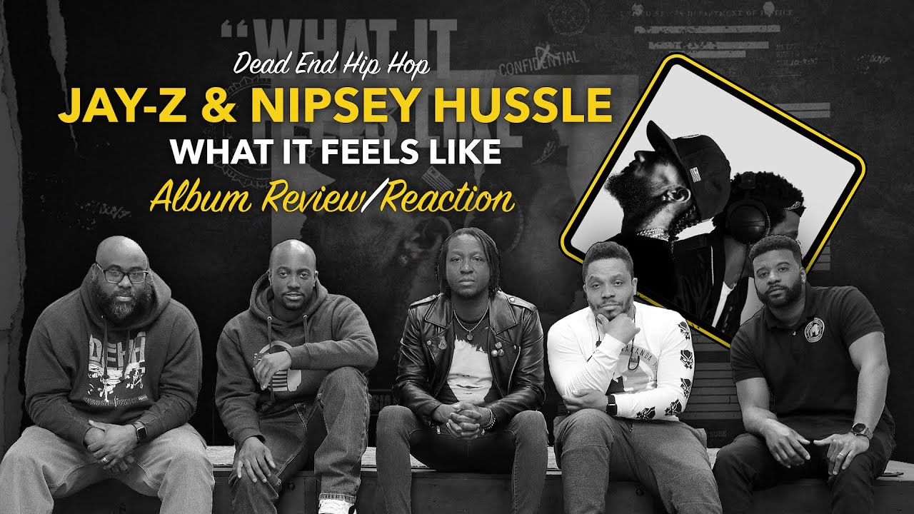 JAY-Z & Nipsey Hussle - What It Feels Like Track Review/Reaction