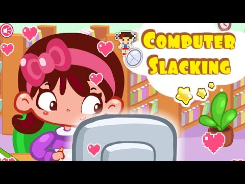 Computer Slacking - Baby Cartoon Game for Girls