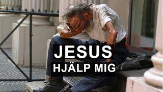 Jesus hjälp mig