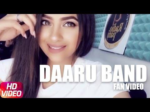 MANKIRT AULAKH - DARU BAND | Fan Video | Latest Punjabi Songs 2018