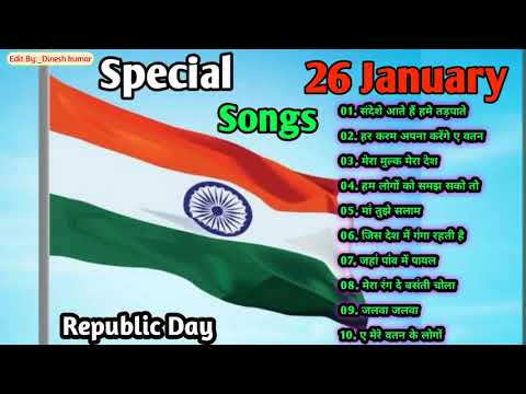 26-january-special-songs🇨🇮desh-bhakti-songs🇨🇮happy-republic-day-songs-l-independence-songs(2021)