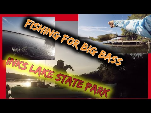 FISHING FOR MONSTER BASS @ INKS LAKE STATE PARK