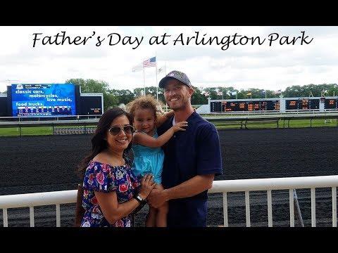 Father's Day at Arlington Park Racetrack | Arlington Heights