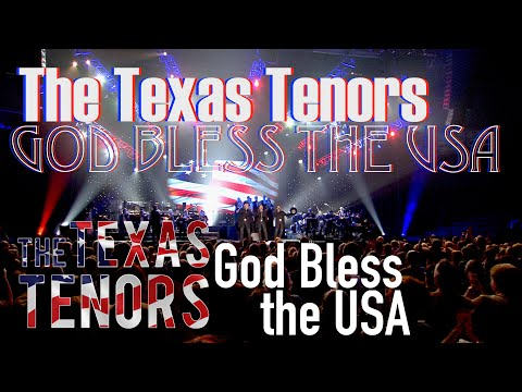 THE TEXAS TENORS: GOD BLESS THE USA (OFFICIAL VIDEO)