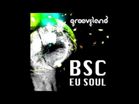 BSC feat Andre - Eu Soul (Abicah Soul Mix)