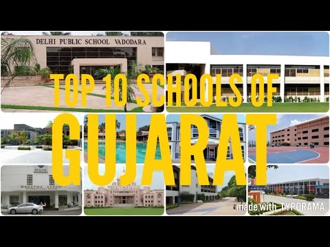 Top 10 Schools in Gujarat (2017)