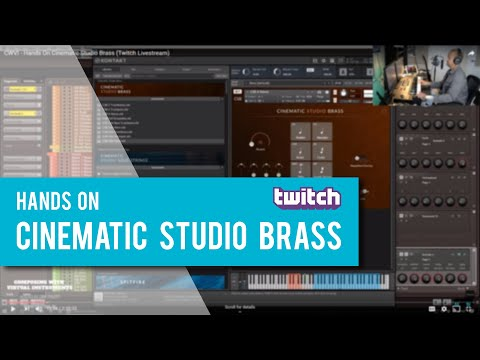 Hands On Cinematic Studio Brass (Twitch Composing Livestream)