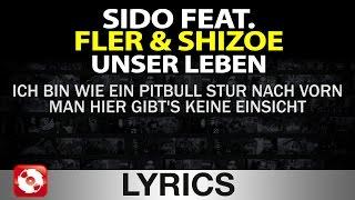 Play Unser Leben (Feat. Fler & Shizoe)