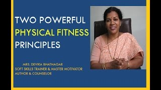 TWO POWERFUL PHYSICAL FITNESS PRINCIPLES for Way to Healthy Life