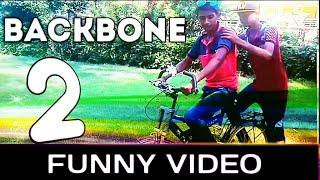BACKBONE 2 FUNNY VIDEO   ROHIT  