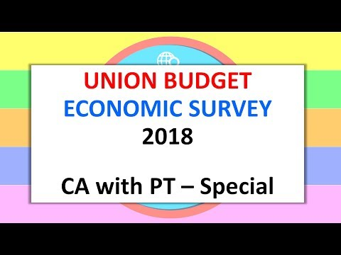 Current Affairs with PT - 01 Feb 2018 - Eco Survey / Union Budget SPECIAL