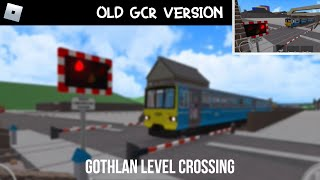 (ROBLOX) Grand Continental Railways [GCR] Gothlan Station Level Crossing (07/01/18)