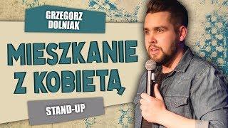 stand-up - MIESZKANIE Z KOBIETĄ - Grzegorz Dolniak