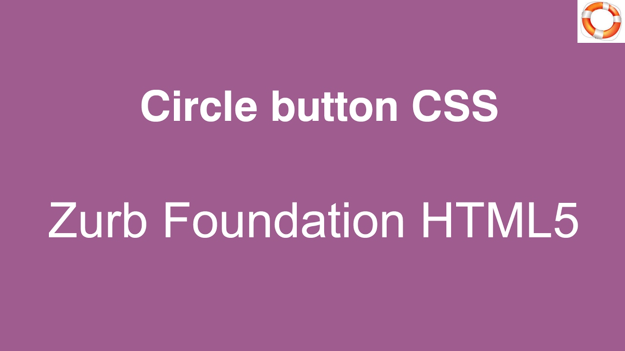 Responsive Circle button CSS in HTML5 Zurb Foundation