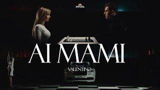 Valentino - AI MAMI