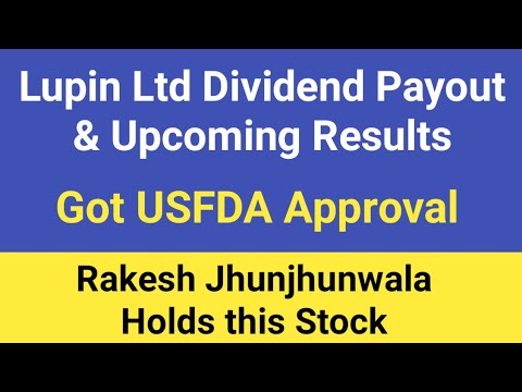 Lupin Ltd Dividend Payout & Results - Rakesh Jhunjhunwala Hold this Stock |  Got USFDA Approval