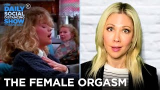 Female Orgasms Onscreen: A Brief Hist-HER-y | The Daily Social Distancing Show