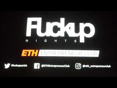 Fuckup Night Zurich 2018 ETH Entrepreneur Club full video