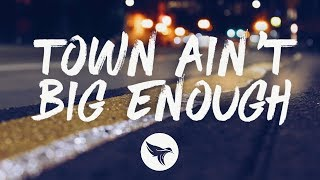 Chris Young & Lauren Alaina - Town Ain't Big Enough (Lyrics)