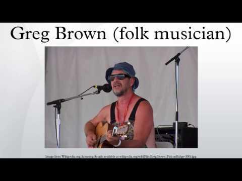 greg brown folk musician youtube. Black Bedroom Furniture Sets. Home Design Ideas