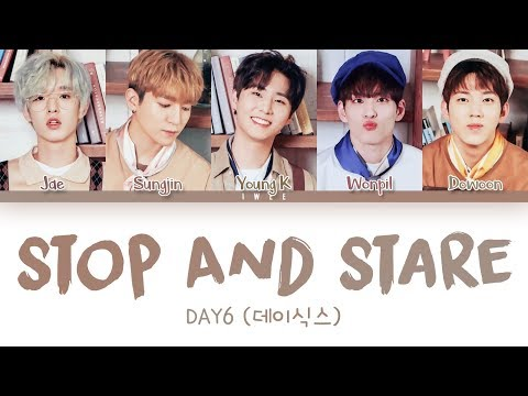 DAY6 (데이식스) - Stop And Stare (Eng) Color Coded Lyrics/가사
