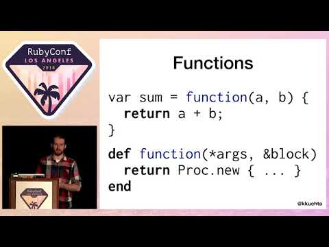 RubyConf 2018 - Ruby is the Best Javascript by Kevin Kuchta
