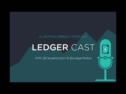 Welcome to Ledger Cast — a new podcast for cryptocurrency traders and enthusiasts