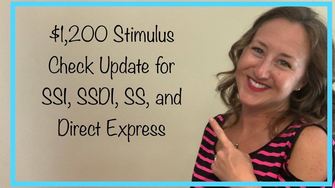 $1,200 Stimulus Check Second Stimulus Check for SSDI, SSI, Social Security – Friday, July 3rd Update