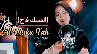 Download Lagu AL MISKU FAH (المسك فاح) COVER BY SALWA SYIFA + LIRIK mp3
