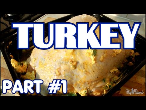 Thanksgiving Day Butter Roast Turkey - PART 1 For Thanksgiving Roast DINNER !!!