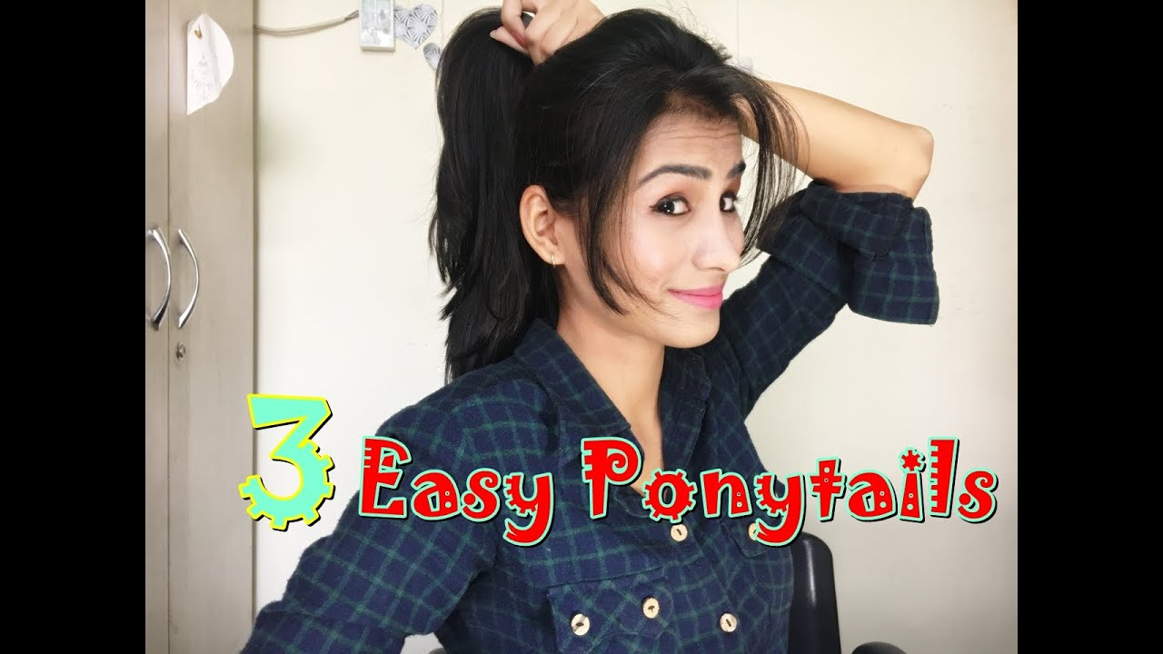 Three Easy Ponytails For College Or School Girls Youtube