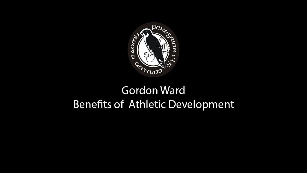 Download Gordon Ward - Benefits of  Athletic Development