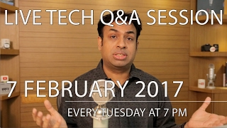 #167 Live Tech Q&A Session - 7 Feb 2017