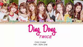 [3.22 MB] TWICE (트와이스) - Ding Dong Lyrics [Color Coded/HAN/ROM/ENG]
